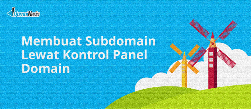 membuat subdomain lewat kontrol panel domain